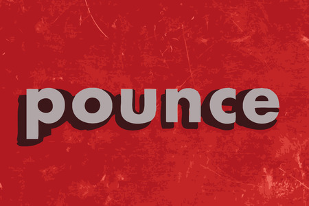 pounce: pounce vector word on red concrete wall