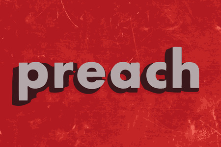 preach: preach vector word on red concrete wall Illustration