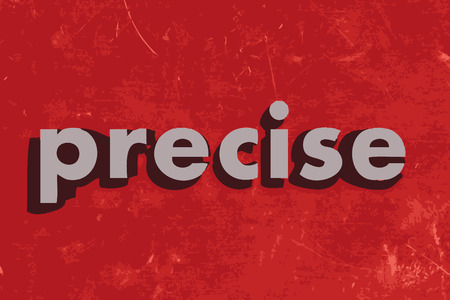 precise: precise vector word on red concrete wall