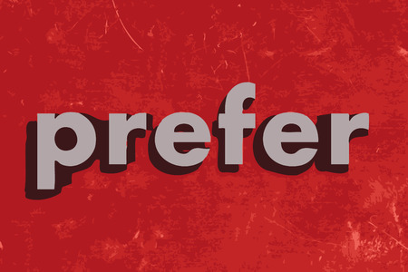 prefer: prefer vector word on red concrete wall