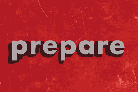 prepare: prepare vector word on red concrete wall