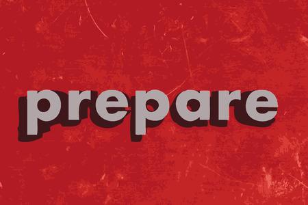 prepare: prepare vector word on red concrete wall