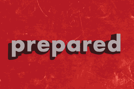 prepared: prepared vector word on red concrete wall Illustration