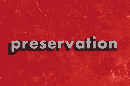 preservation: preservation vector word on red concrete wall Illustration