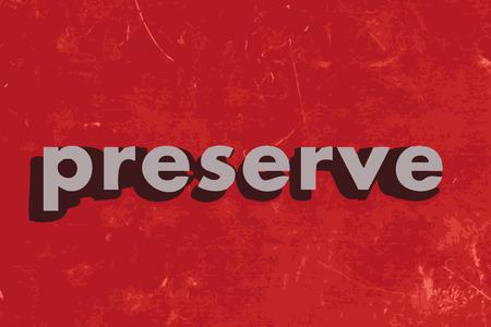 conserve: pr�server mot de vecteur sur mur de b�ton rouge
