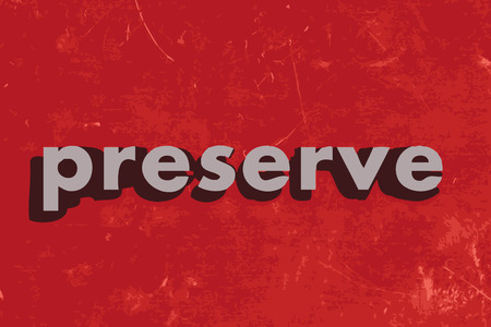 preserve: preserve vector word on red concrete wall