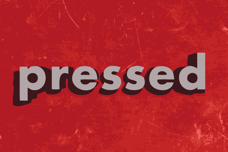 pressed: pressed vector word on red concrete wall