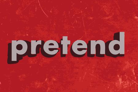 pretend: pretend vector word on red concrete wall Illustration
