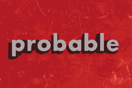 probable: probable vector word on red concrete wall Illustration