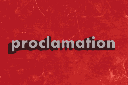 proclamation: proclamation vector word on red concrete wall