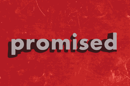 promised: promised vector word on red concrete wall