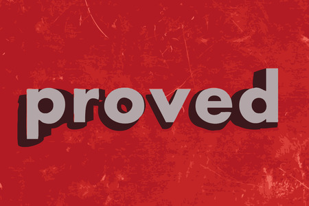 proved: proved vector word on red concrete wall