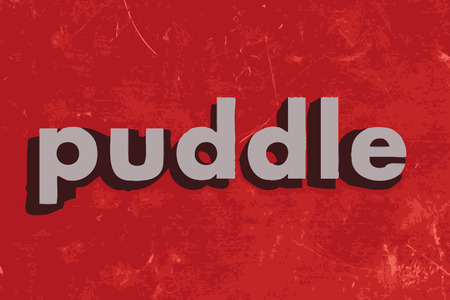 puddle: puddle vector word on red concrete wall