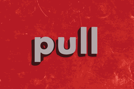 pull: pull vector word on red concrete wall Illustration