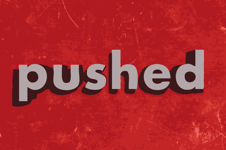 pushed: pushed vector word on red concrete wall Illustration