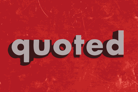 quoted: quoted vector word on red concrete wall