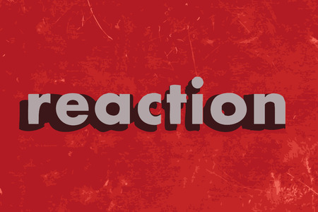 reaction: reaction vector word on red concrete wall