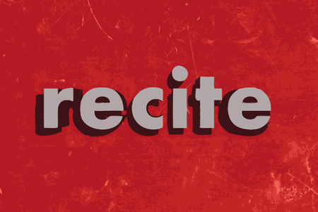 recite: recite vector word on red concrete wall