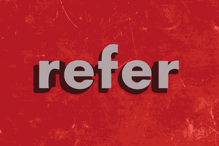 refer: refer vector word on red concrete wall