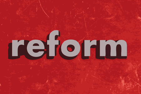 reform: reform vector word on red concrete wall