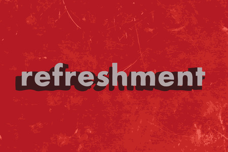 refreshment: refreshment vector word on red concrete wall