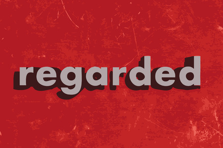 regarded: regarded vector word on red concrete wall Illustration