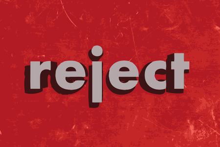 reject: reject vector word on red concrete wall