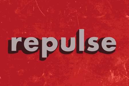 repulse: repulse vector word on red concrete wall