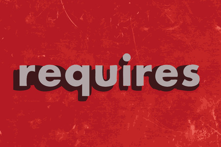 requires: requires vector word on red concrete wall Illustration