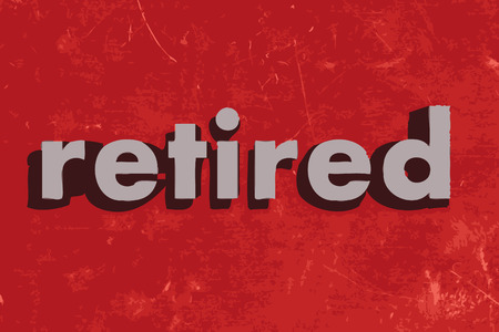 retired: retired vector word on red concrete wall