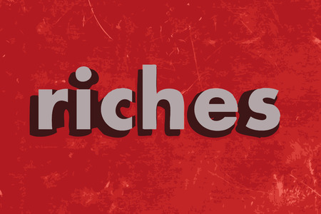 riches: riches vector word on red concrete wall