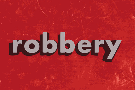 robbery: robbery vector word on red concrete wall