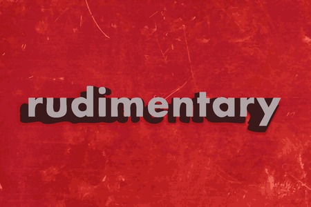 rudimentary: rudimentary vector word on red concrete wall