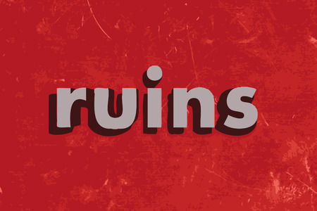 ruins: ruins vector word on red concrete wall Illustration