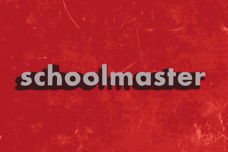 schoolmaster: schoolmaster vector word on red concrete wall