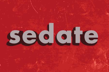 sedate: sedate vector word on red concrete wall