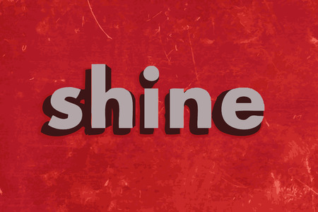 shine: shine vector word on red concrete wall