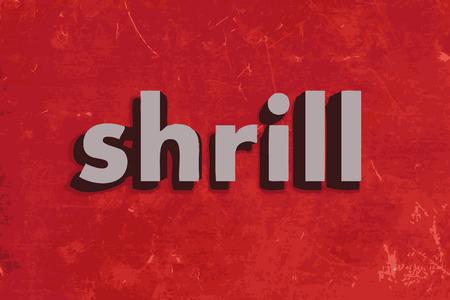 shrill: shrill vector word on red concrete wall Illustration