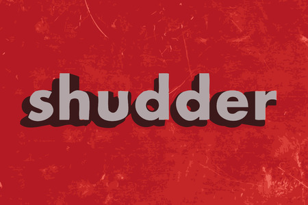 shudder: shudder vector word on red concrete wall