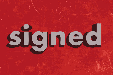 signed: signed vector word on red concrete wall