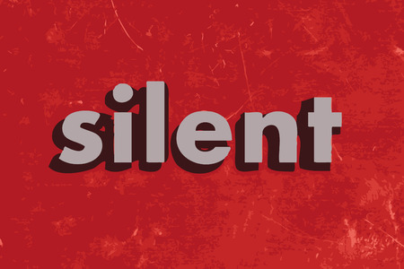 silent: silent vector word on red concrete wall