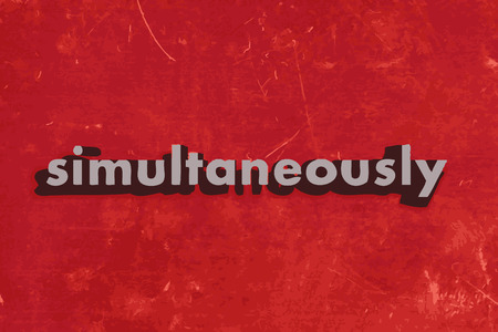 simultaneously: simultaneously vector word on red concrete wall