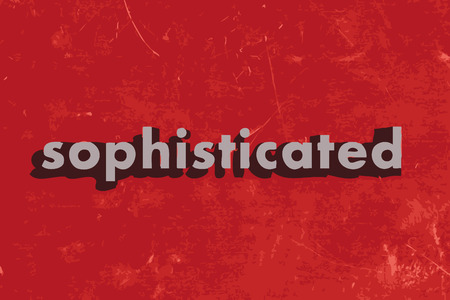 sophisticated: sophisticated vector word on red concrete wall