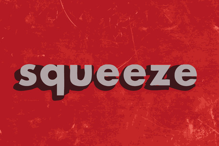 squeeze: squeeze vector word on red concrete wall