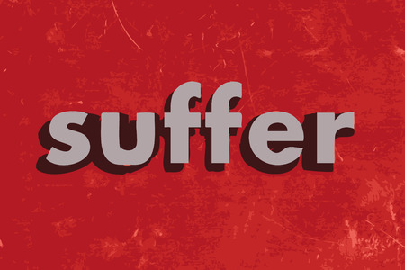 suffer: suffer vector word on red concrete wall