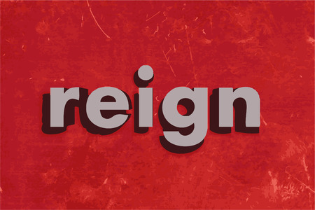 reign: reign vector word on red concrete wall