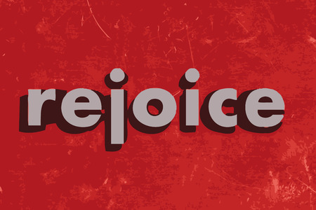 rejoice: rejoice vector word on red concrete wall
