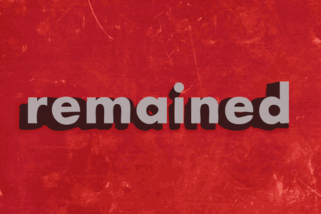 remained: remained vector word on red concrete wall