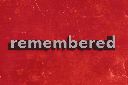 remembered: remembered vector word on red concrete wall Illustration