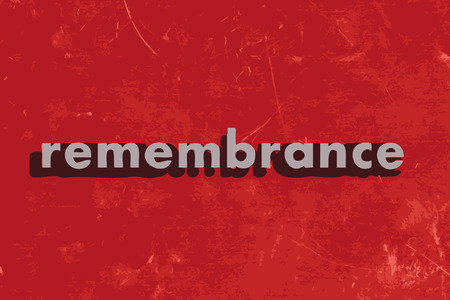 remembrance: remembrance vector word on red concrete wall